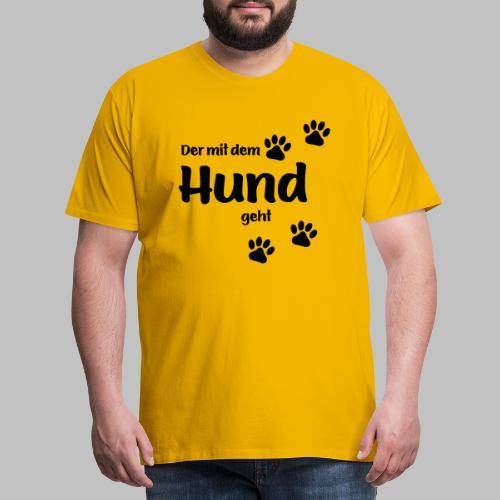 Der mit dem Hund geht - Black Edition - Männer Premium T-Shirt
