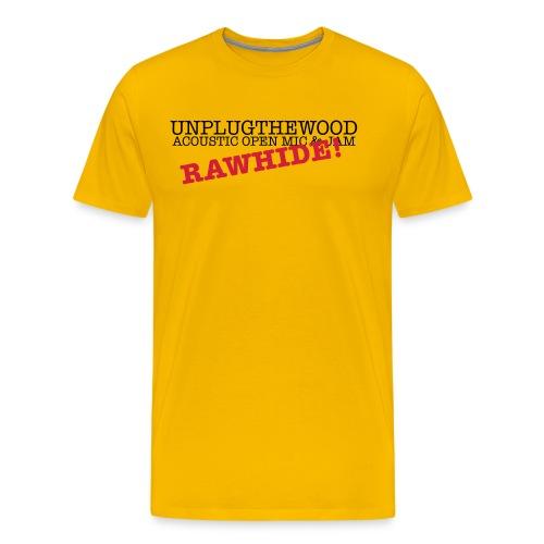 Unplug The Wood Rawhide - Men's Premium T-Shirt