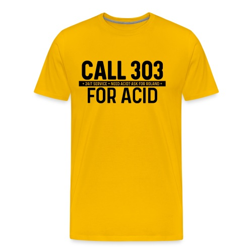 Call 303 for Acid - Men's Premium T-Shirt