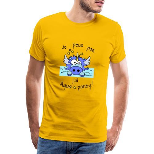 Licorne Bleu Je peux pas j ai aquaponey - T-shirt Premium Homme