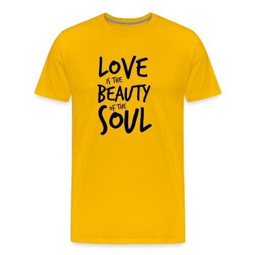 Love is the beauty of the soul N - Maglietta Premium da uomo
