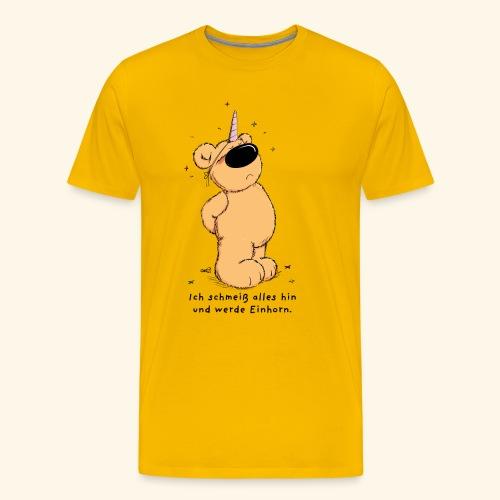 Ich schmeiß alles hin und werde Einhorn - Männer Premium T-Shirt