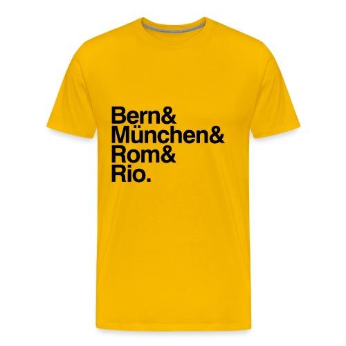 Bern&München&Rom&Rio - Männer Premium T-Shirt
