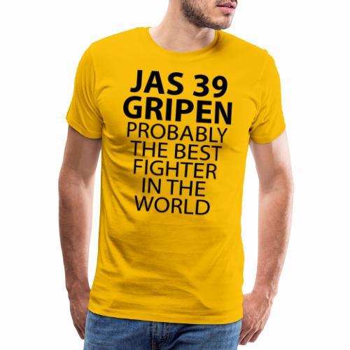 Gripen - Probably the best fighter - Premium-T-shirt herr