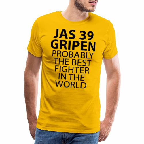 Gripen - Probably the best fighter - Premium-T-shirt herr