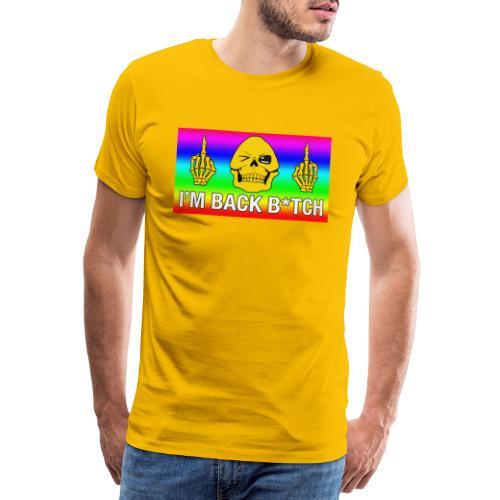 Skeletor I'M BACK B*TCH - T-shirt Premium Homme