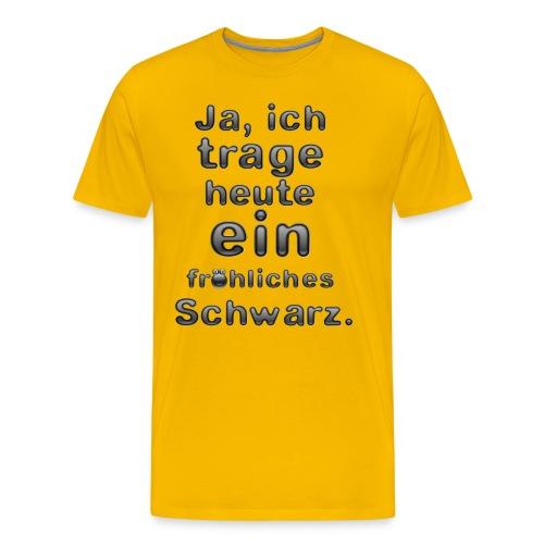 fröhliches Schwarz - Männer Premium T-Shirt