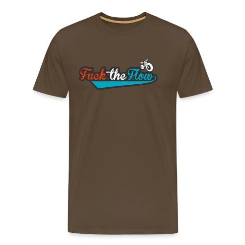 FUCK THE FLOW - Maglietta Premium da uomo
