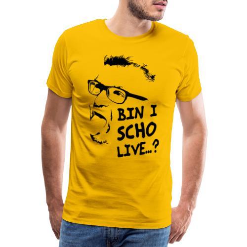 bin ich schon live - Männer Premium T-Shirt