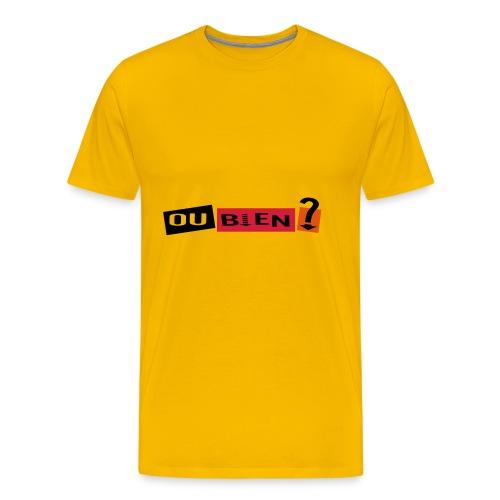 Ca va ou bien ? - T-shirt Premium Homme