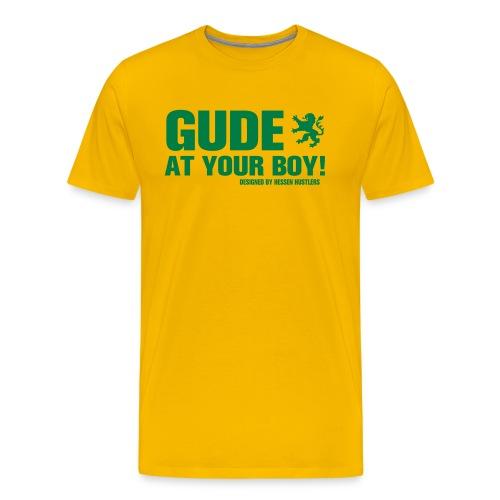Gude at your boy - Männer Premium T-Shirt