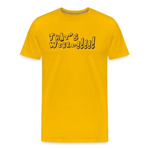 Weird - Maglietta Premium da uomo