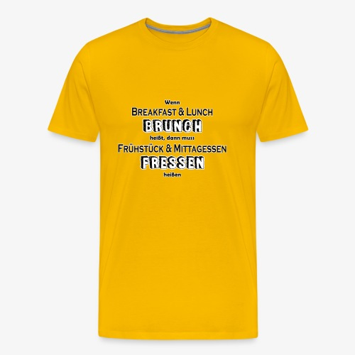 Brunch Fressen Witzig - Männer Premium T-Shirt