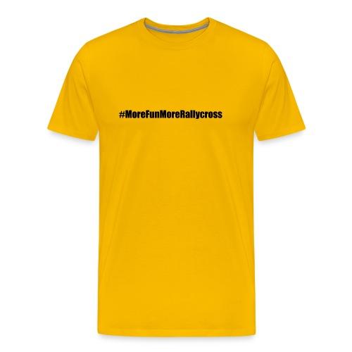 MoreFunMoreRallycross png - T-shirt Premium Homme
