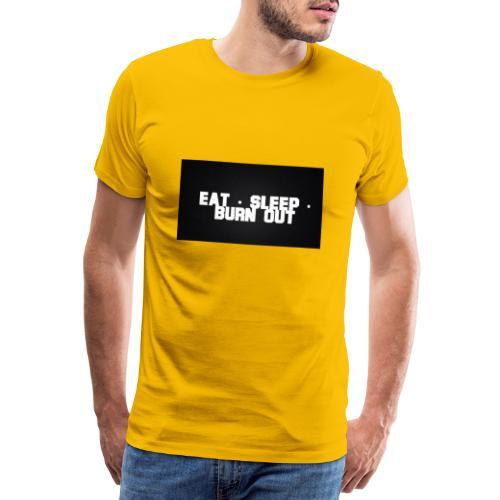 Eat Sleep Burn out - Premium-T-shirt herr