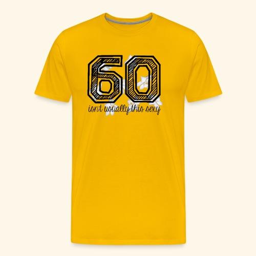 sexy at 60 - Mannen Premium T-shirt