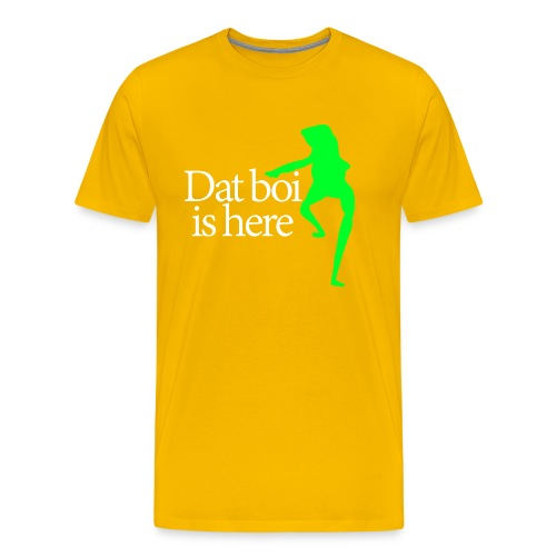 Dat boi shirt white writing - men - Men's Premium T-Shirt
