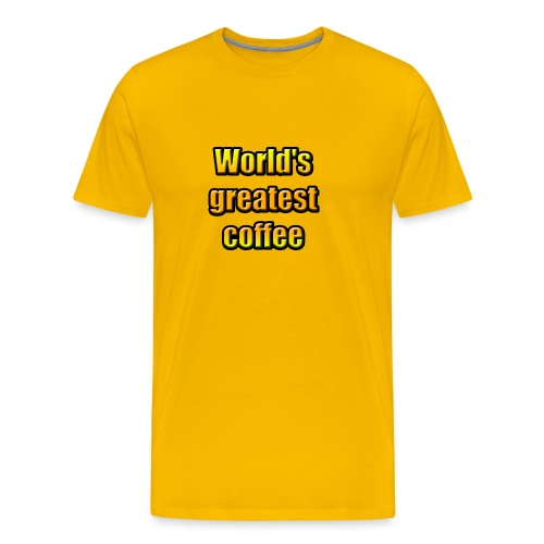 World's greatest coffee (Black Edition) - T-shirt Premium Homme