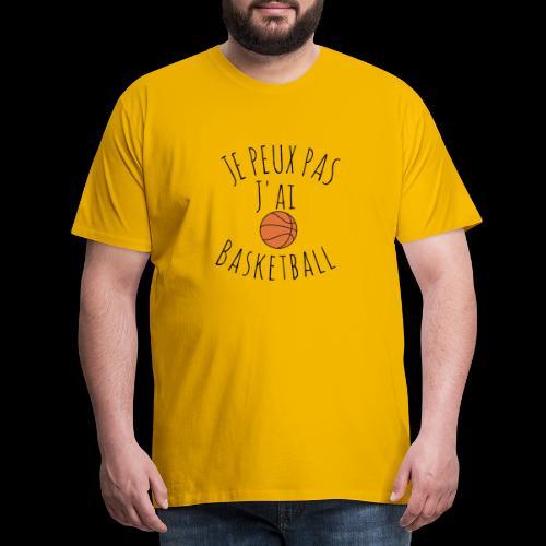 Je peux pas j'ai basketball - T-shirt Premium Homme