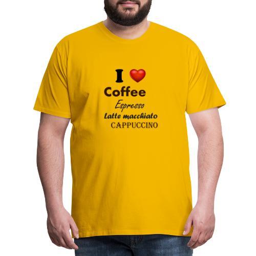 I love Coffee Espresso Latte macchiato Cappuccino - Männer Premium T-Shirt