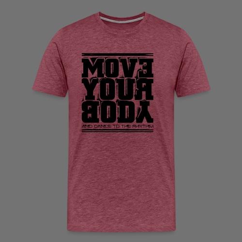 Move Your Body (musta) - Miesten premium t-paita