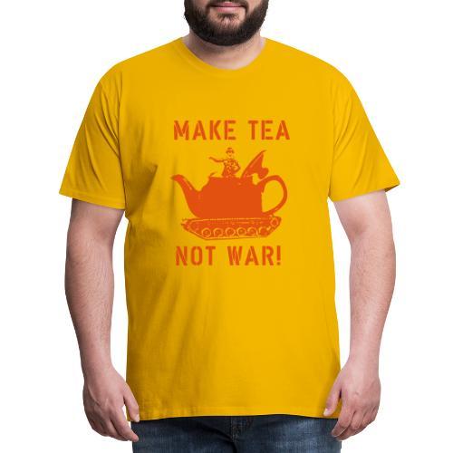 Make Tea not War! - Men's Premium T-Shirt