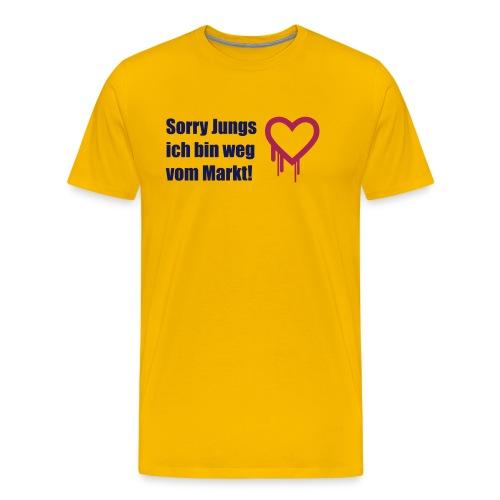 sorry jungs - bin weg vom - Männer Premium T-Shirt