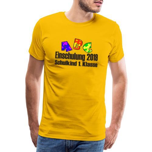 Einschulung 2019 1 Klasse - Männer Premium T-Shirt