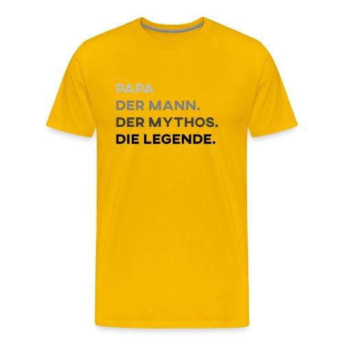 Papa Der Mann Der Mythos Die Legende - Vatertag - Männer Premium T-Shirt
