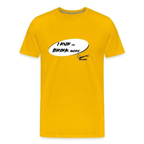 Corro per Bere dipiù - Maglietta Premium da uomo