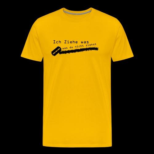 ich ziehe was du nicht ziehst - Männer Premium T-Shirt