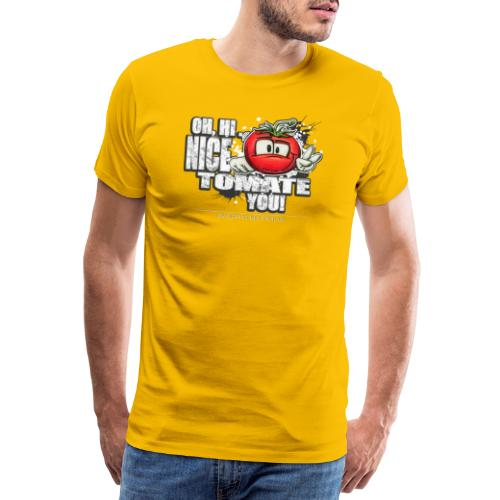 nice tomate you - Männer Premium T-Shirt