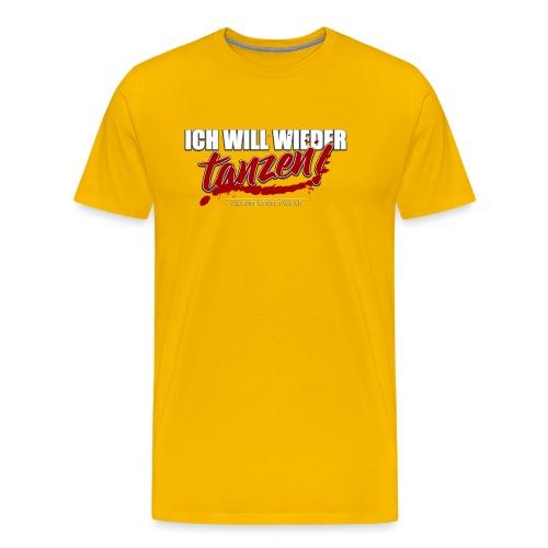 ich will wieder tanzen - Männer Premium T-Shirt