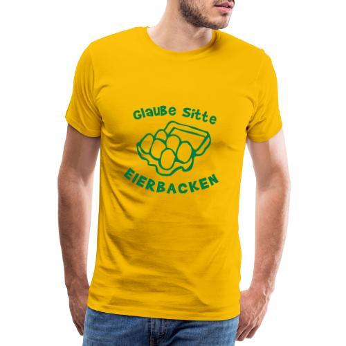 Eierbacken - Männer Premium T-Shirt