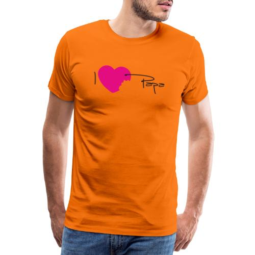 I love papa - T-shirt Premium Homme