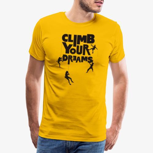 Scale your dreams - Men's Premium T-Shirt