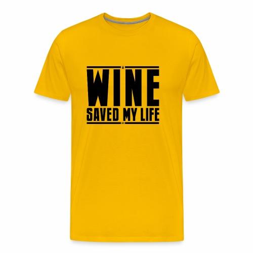 Il vino mi ha salvato la vita - Maglietta Premium da uomo