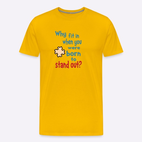 Born to stand out - Men's Premium T-Shirt