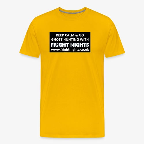 Keep Calm Go Ghost Hunting With Fright Nights - Men's Premium T-Shirt