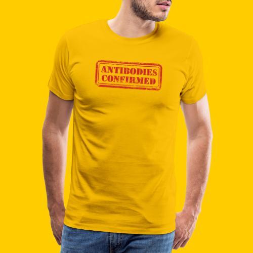 Antibodies Confirmed - Premium-T-shirt herr