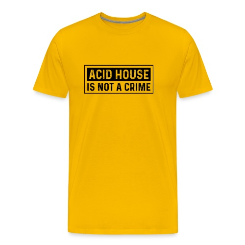 Acid House is not a crime - Men's Premium T-Shirt