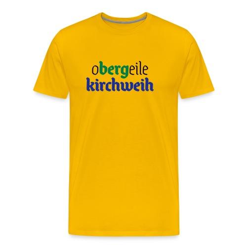 oBERGeile Kirchweih - Männer Premium T-Shirt