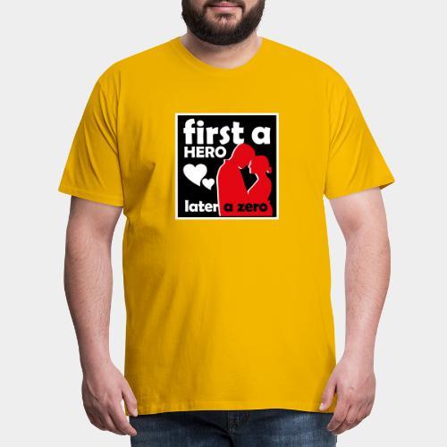 GHB from Hero to Zero 190320185 - Männer Premium T-Shirt