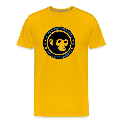 PAY PEANUTS - Männer Premium T-Shirt