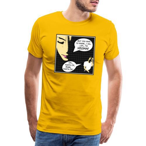 I'm Vegan, That's Ok babe - Pop Art Cartoon Edit - Männer Premium T-Shirt