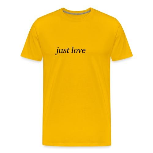 just love - T-shirt Premium Homme