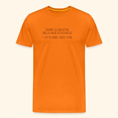 Spring aldrig efter killar eller spårvagnar - Premium-T-shirt herr
