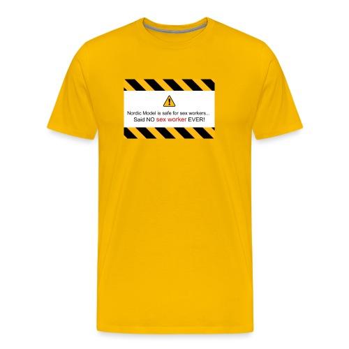 said no escort ever - Men's Premium T-Shirt