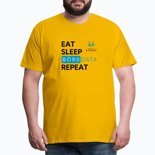 Eat Sleep Börsdata Repeat - Premium-T-shirt herr