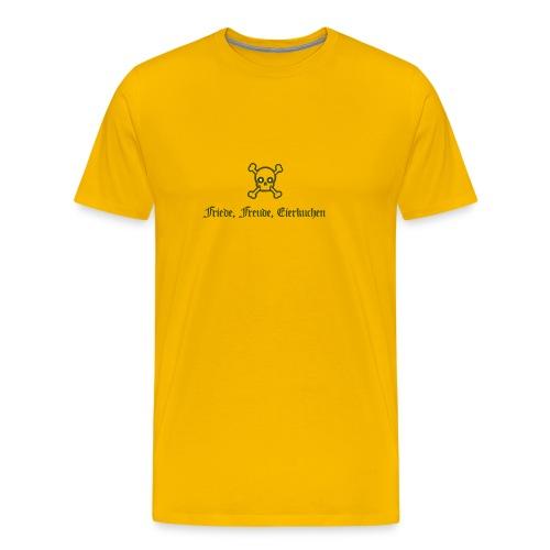 Friede, Freude, Eierkuchen - Männer Premium T-Shirt